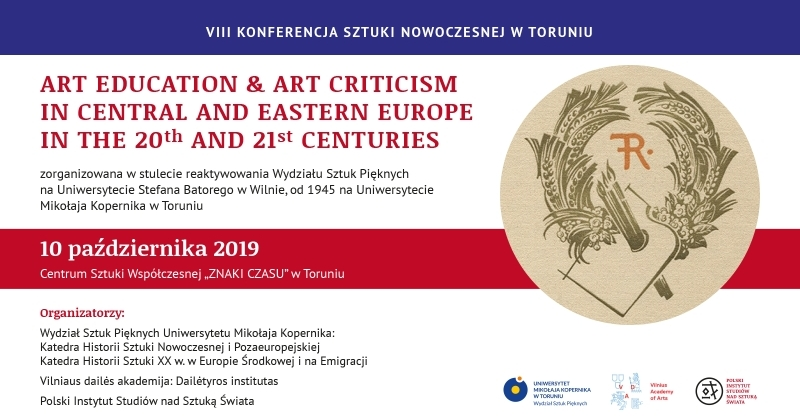 obrazek wiadomości: ART EDUCATION & ART CRITICISM IN CENTRAL AND EASTERN EUROPE  IN THE 20TH AND 21ST CENTURIES